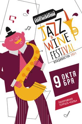 JAZZ&WINE Festival Vladivostok 2021